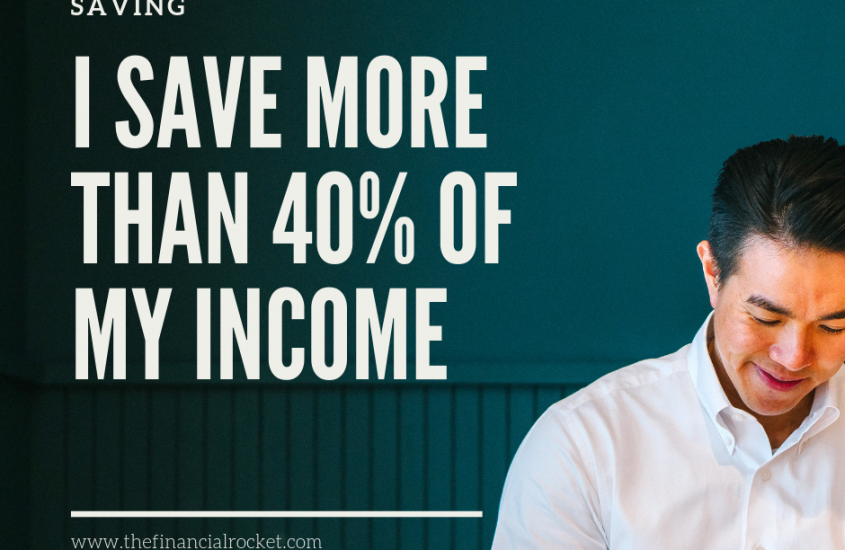 3 Key Things I Do To Save 40% Of My Income